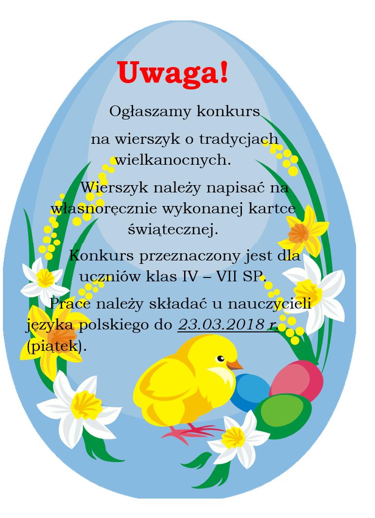Konkurs Na Wierszyk O Tradycjach Wielkanocnych Szkoła